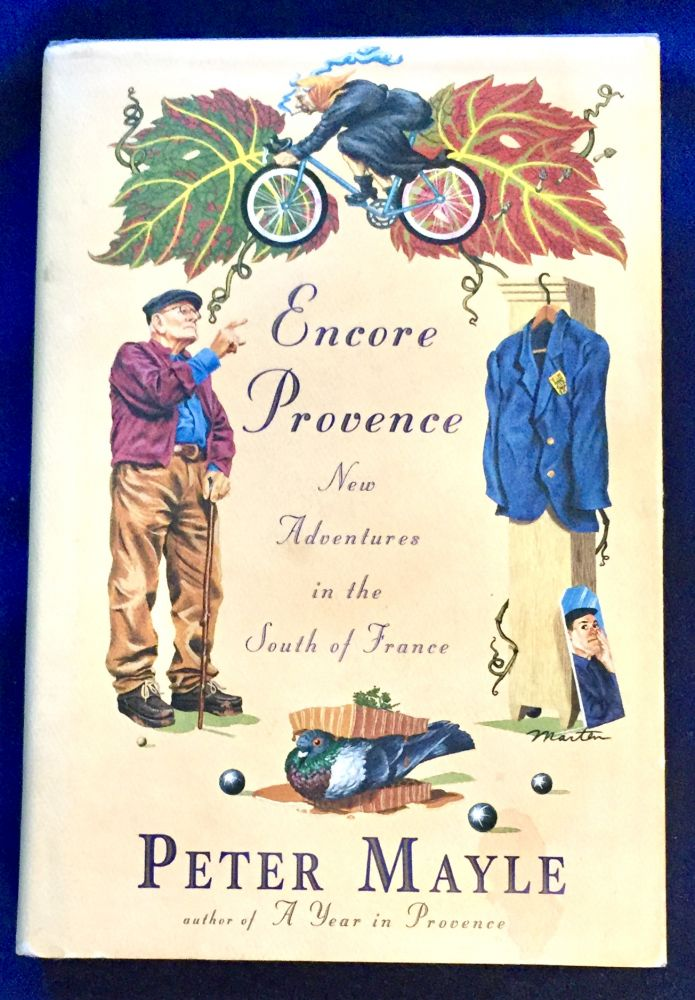 ENCORE PROVENCE; New Adventures in the South of France. Peter Mayle.