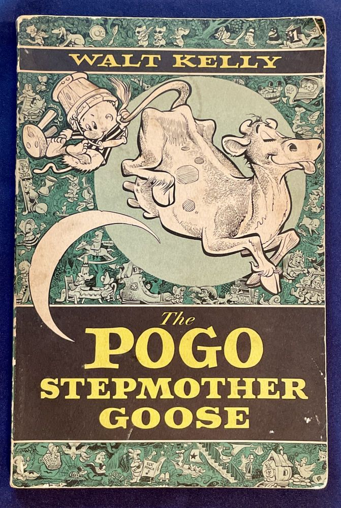 The POGO STEPMOTHER GOOSE. Walt Kelly.