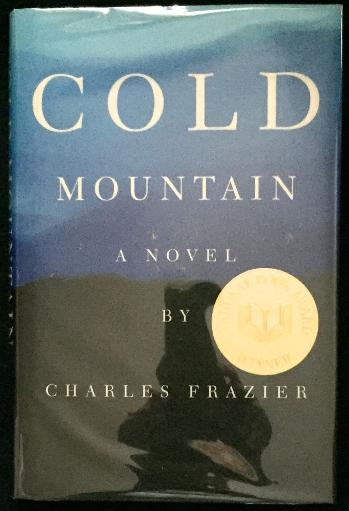 COLD MOUNTAIN; Charles Frazier. Charles Frazier.