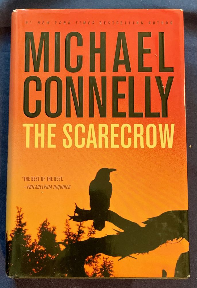 THE SCARECROW; a novel. Michael Connelly.