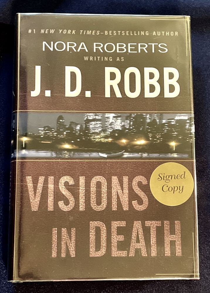 VISIONS IN DEATH. Nora Roberts, J. D. Robb.