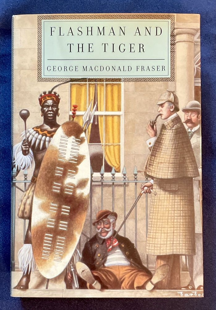 FLASHMAN AND THE TIGER; and other extracts from The Flashman Papers / edited and arranged by George MacDonald Fraser. George MacDonald Fraser.