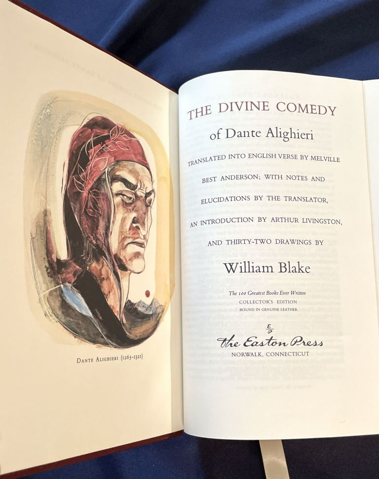 THE DIVINE COMEDY; Translated into English Verse by Melville Best Anderson; with Notes and Elucidations by the Translator, An Introduction by Arthur Livingston, and Thirty-Two Illustrations by William Blake / The 100 Greatest Books Ever Written / Collector's Edition / Bound in Genuine Leather. Dante Alighieri.