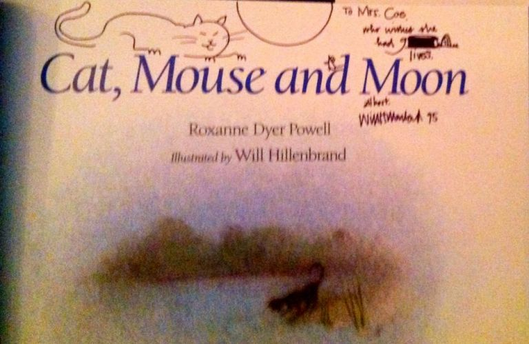 CAT, MOUSE AND MOON. Roxanne Dyer Powell.