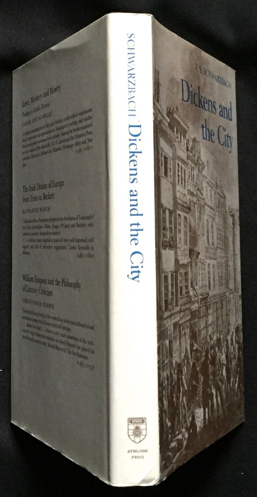 DICKENS AND THE CITY. Charles Dickens, E. S. Schwartzbach.