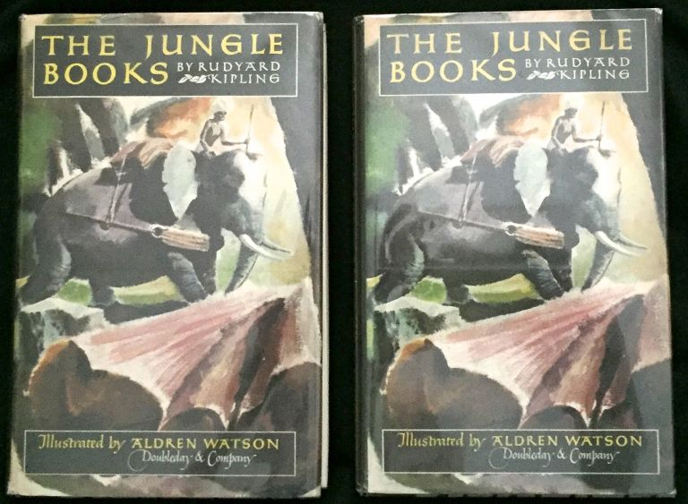 The Jungle Books; with Illustratrations by Aldren Watson / Foreword by Nelson Doubleday. Rudyard Kipling.