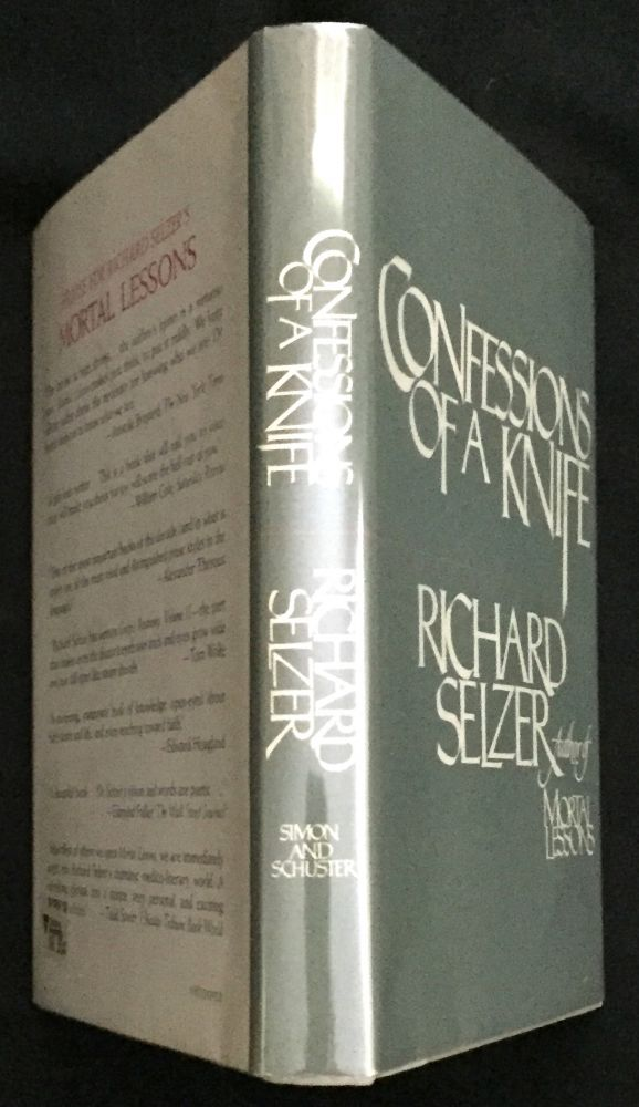 CONFESSIONS OF A KNIFE. Richard Selzer.