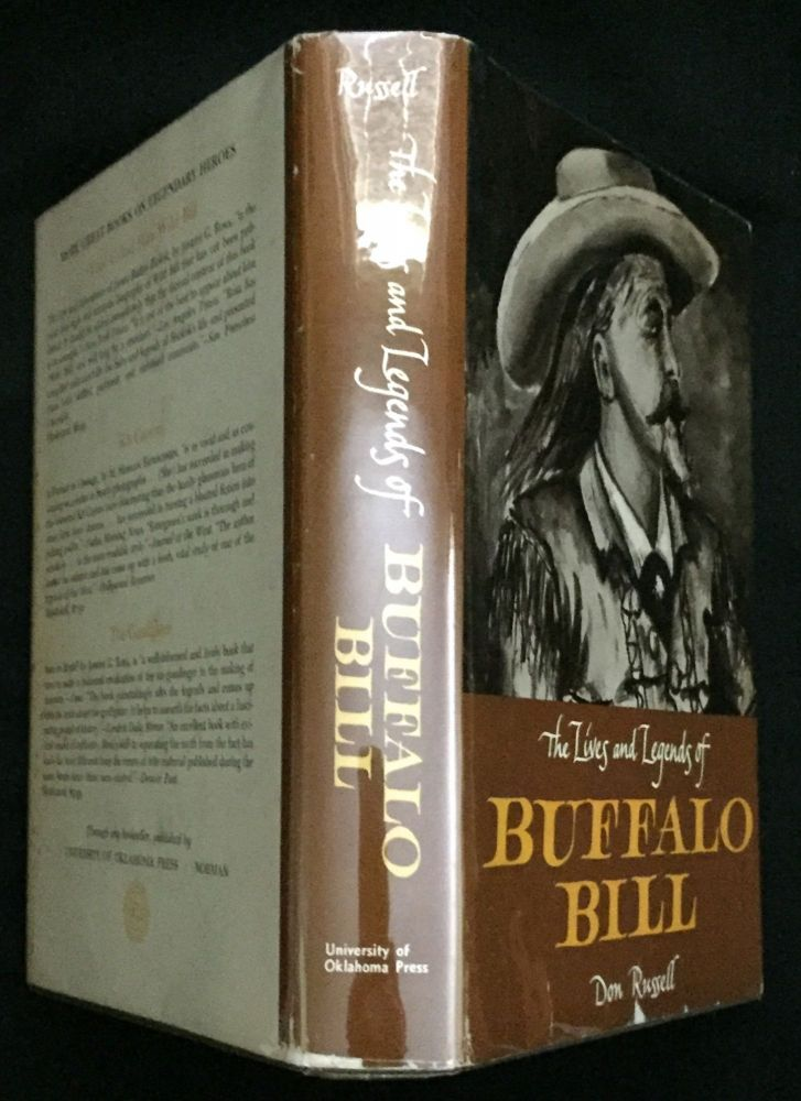 THE LIVES AND LEGENDS OF BUFFALO BILL. Don Russell.