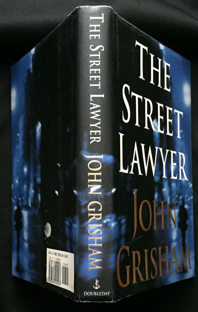 THE STREET LAWYER. John Grisham.