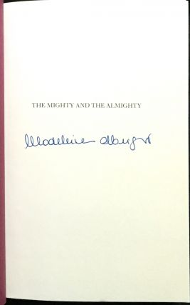 THE MIGHTY & THE ALMIGHTY; Reflections on America, God, and World Affairs