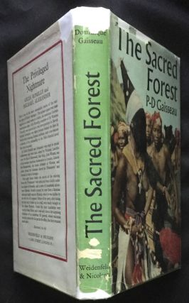 THE SACRED FOREST; The Fetishist and Magic Rites of the Toma by Pierre-Dominique Gaisseau /...