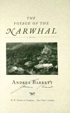 THE VOYAGE OF THE NARWHAL; A Novel