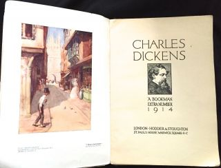 CHARLES DICKENS; A Bookman Extra Number 1914