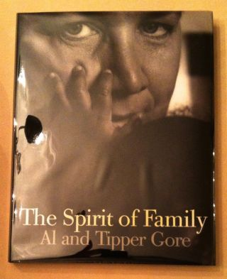 THE SPIRIT OF FAMILY. Al and Tipper Gore