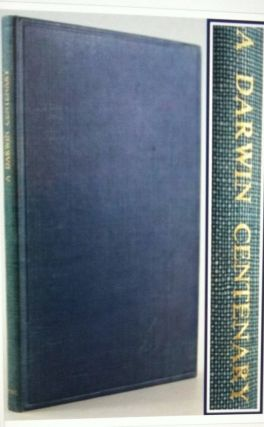A DARWIN CENTENARY; The Report of the Conference Held by the Botanical Society of the British...