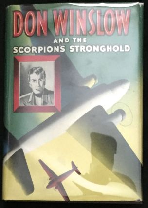 DON WINSLOW AND THE SCORPION'S STRONGHOLD; Illustrated by Irwin I. Hess