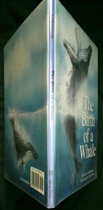 THE BIRTH OF A WHALE; Illustrated by Janet Skiles. John Archambault