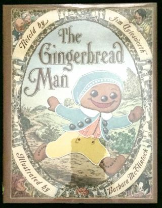 THE GINGERBREAD MAN; Illustrated by Barbara McClintock. Jim Aylesworth