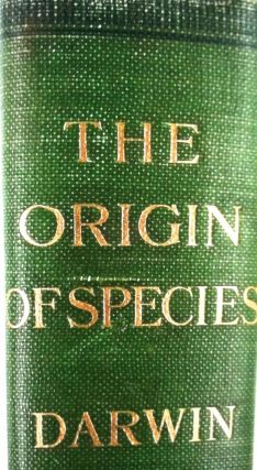 THE ORIGIN OF SPECIES BY MEANS OF NATURAL SELECTION; or the Preservation of Favoured Races in the Struggle for Life. Charles Darwin, F. R. S., M. A.