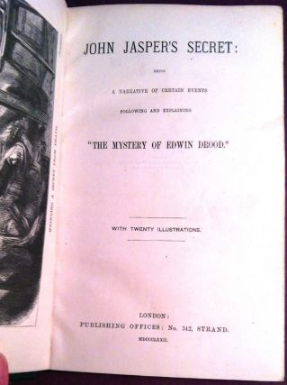"JOHN JASPER'S SECRET; Being a Narrative of Certain Events / Following and Explaining / ""THE..."