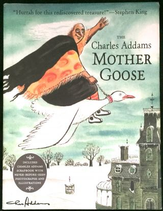 THE CHARLES ADDAMS MOTHER GOOSE. Charles Addams