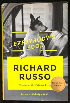 EVERYBODY'S FOOL. Richard Russo