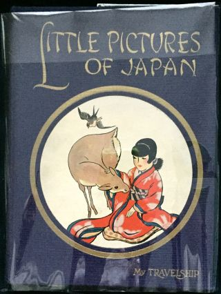 LITTLE PICTURES OF JAPAN; Pictures by Katharine Sturges. Olive Beaupré Miller.