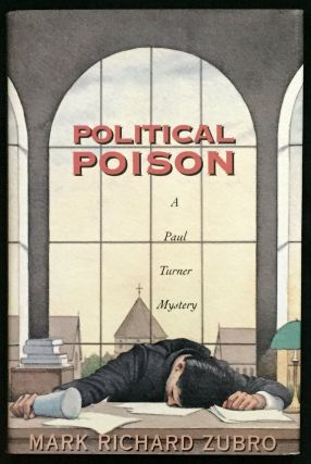 POLITICAL POISON; A Paul Turner Mystery. Mark Richard Zubro