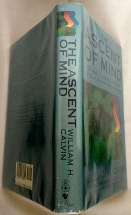 THE ASCENT OF MIND; Ice Age Climates and the Evolution of Intelligence