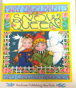 MARY ENGELBREIT'S THE SNOW QUEEN; Hans Christian Andersen