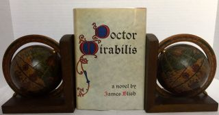 DOCTOR MIRABILIS; A Novel by James Blish. James Blish