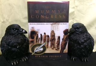 THE MUMMY CONGRESS; Science, Obsession, and the Everlasting Dead. Heather Pringle