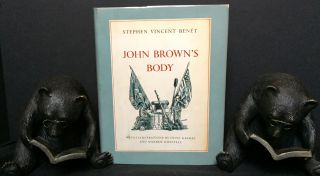 JOHN BROWN'S BODY; with Illustrations by Fritz Kredel and Warren Chappell. Stephen Vincent Benet