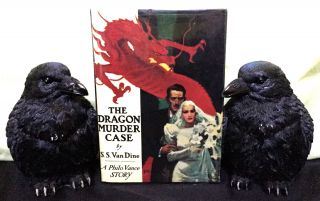 THE DRAGON MURDER CASE; A Philo Vance Story. S. S. Van Dine.