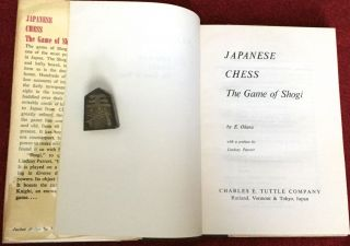 JAPANESE CHESS; The Game of Shogi / with a preface by Lindsay Parrott