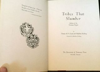 TRIBES THAT SLUMBER; Indians of the Tennessee Region / Illustrated by Madeline Kneberg