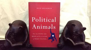 POLITICAL ANIMALS; How Our Stone-Age Brain Gets in the Way of Smart Politics. Rick Shenkman