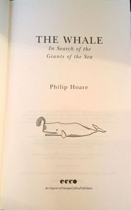 THE WHALE; In Search of the Giants of the Sea