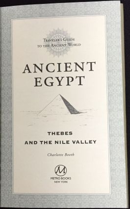 ANCIENT EGYPT; Thebes and the Nile Valley / Traveller's Guide to the Ancient World