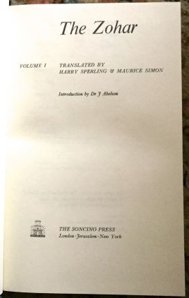 THE ZOHAR; Translated by Harry Sperling & Maurice Simon / Introduction by Dr. J. Abelson
