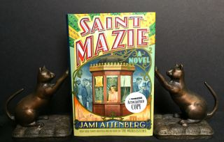 SAINT MAZIE; A Novel. Jami Attenberg