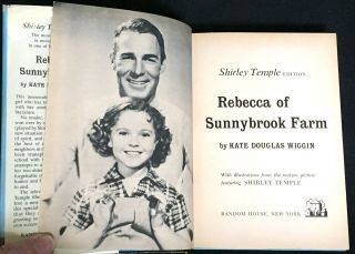 REBECCA OF SUNNYBROOK FARM; Shirley Temple Edition / With illustrations from the motion picture featuring Shirley Temple
