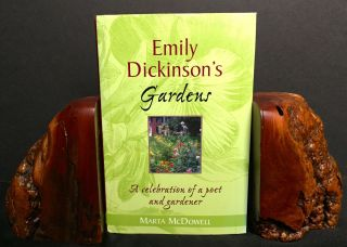 EMILY DICKINSON'S GARDENS; A celebration of a poet and gardener. Marta McDowell