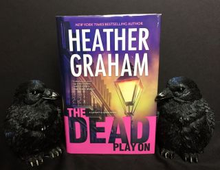 THE DEAD PLAY ON. Heather Graham.