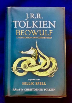 BEOWULF; A Translation and Commentary / together with Sellic Spell / by J.R.R. Tokien / Edited by...