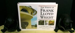THE VISION OF FRANK LLOYD WRIGHT; A complete guide to the designs of an architectural genius....