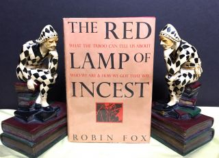 THE RED LAMP OF INCEST. Robin Fox