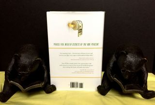 WEALTH SECRETS OF THE ONE PERCENT; A Modern Manual to Getting Marvelously, Obscenely Rich
