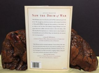 NOW THE DRUM OF WAR; Walt Whitman and his Brothers in the Civil War