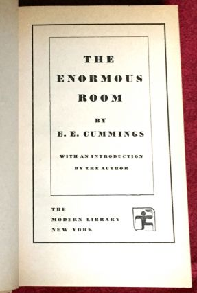 THE ENORMOUS ROOM; With an Introduction by the Author